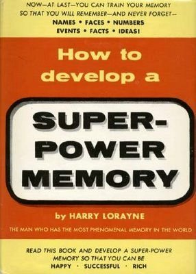 How to Develop a Super Power Memory by Brand: Frederick Fell