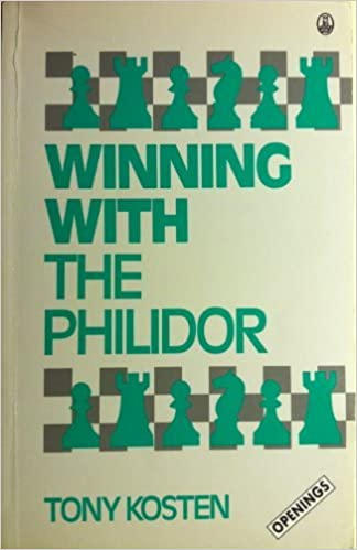 Winning With The Philidor Batsford Chess Library Tony Kosten
