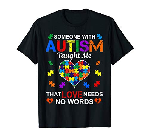 (Someone with Autism Taught Me Love Needs No Words)