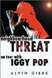 Neighbourhood Threat, Alvin Gibbs, 1899598170