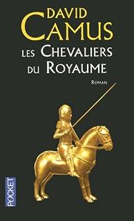 Les chevaliers du royaume, Camus, David