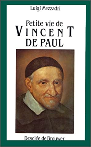 Download Online Petite vie de Vincent de Paul pdf ebook