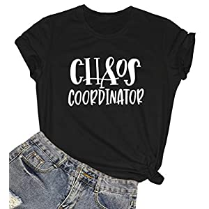 ROSEPARK Women Chaos Coordinator Graphic Cute T Shirt Junior Tees