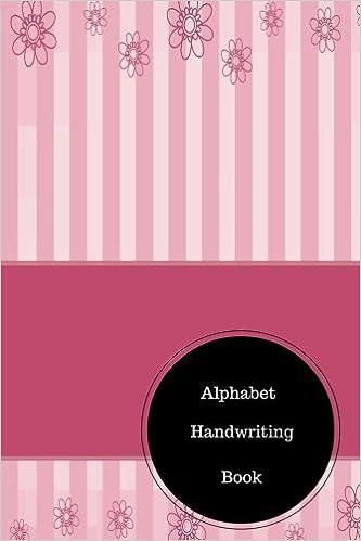 Alphabet Handwriting Book: Kindergarten Worksheets Writing Letters ...