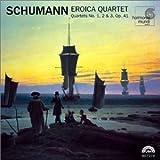 Schumann: String Quartets, Op. 41 / Eroica Quartet