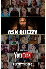 Ask Quezzy: Sometimes All You Need Is An Outside Opinion Paperback