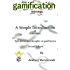 Gamification: A Simple Introduction & a Bit More (English Edition)