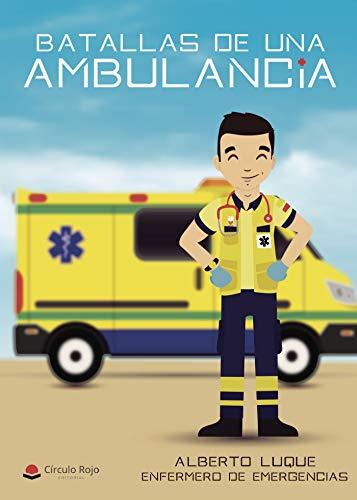 Batallas de una ambulancia: Enfermero de emergencias