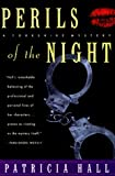 Perils of the Night, Patricia Hall, 0312199961