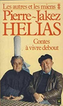 Les autres et les miens par Hélias