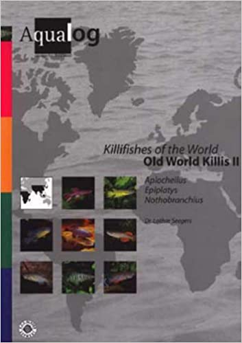 Aqualog Killifishes of the World: Old World Killis II