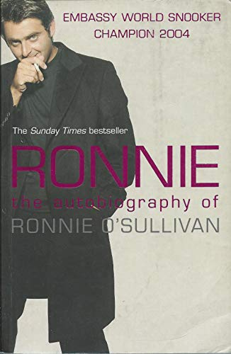 Ronnie: The Autobiography of Ronnie O'Sullivan por Ronnie O'Sullivan