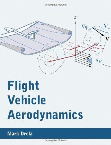 Read Online Flight Vehicle Aerodynamics by Drela, Mark (2014) Paperback pdf