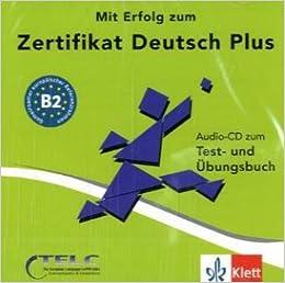 Mit Erfolg Zu Telc Deutsch B2 Zertifikat Deutsch Plus Cd 1