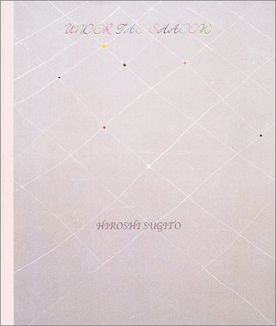 under the shadow―杉戸洋作品集