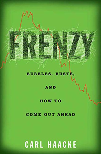 Frenzy: Bubbles, Busts, and How to Come Out Ahead Pdf