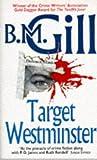 Target Westminster, B. M. Gill, 0340617667