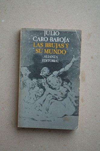 Descargar Libro Brujas Y Su Mundo,las Julio Caro Baroja