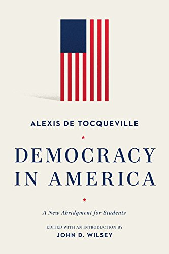Democracy in America: A New Abridgment for Students