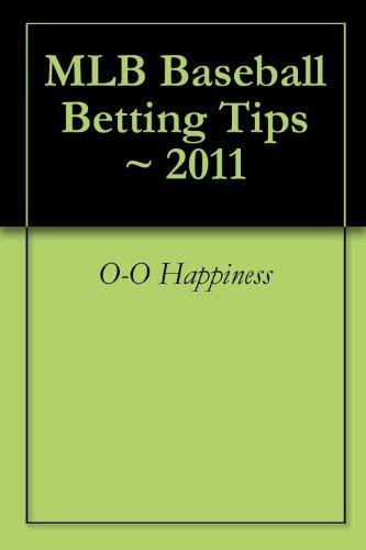MLB Baseball Betting Tips ~ 2011 (Best Mlb Betting System)