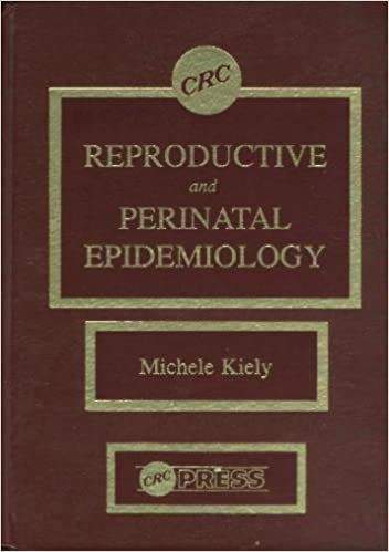 Reproductive and perinatal epidemiology 9780849353796 medicine reproductive and perinatal epidemiology 1st edition fandeluxe Image collections