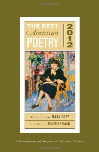 The Best American Poetry 2012: Series Editor David Lehman (The Best American Poetry series)