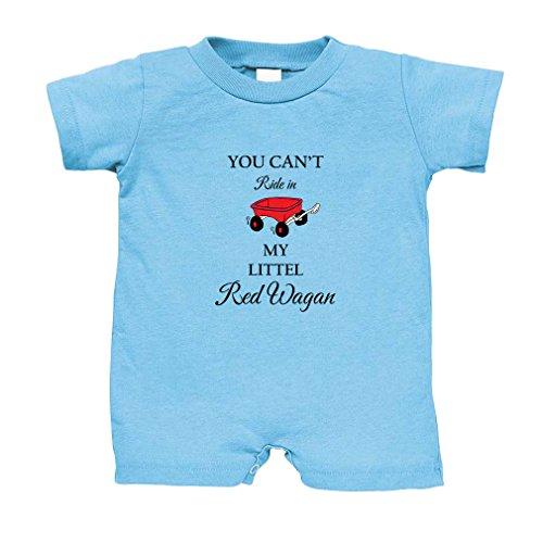 Babys Red Wagon - You Can't Ride in My Little Red Wagon Cotton Infant Baby Jersey Tee T-Romper Light Blue 18 Months