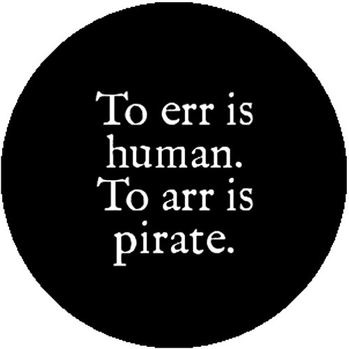 badge-button-pin-to-err-is-human-to-arr-is-pirate-cute-funny-fun-joke-humor-gift