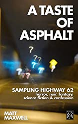 A Taste of Asphalt