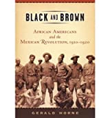 [ [ Black and Brown[ BLACK AND BROWN ] By Horne, Gerald ( Author )Feb-01-2005 Hardcover ] ] By Horne, Gerald ( Author ) Feb - 2005 [ Hardcover ]
