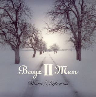 Boyz II Men: Winter/Reflections