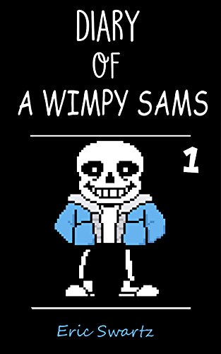 Diary of A Wimpy Sams 1: Quit Being A Wimp