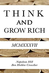 Think and Grow Rich from Ben Holden-Crowther