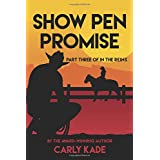 Show Pen Promise: In The Reins Equestrian Romance Series Book 3