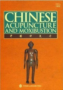 Chinese Acupuncture and Moxibustion (3rd Edition, 18th Printing, January 2017)