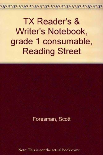 TX Reader's & Writer's Notebook, grade 1 consumable, Reading Street