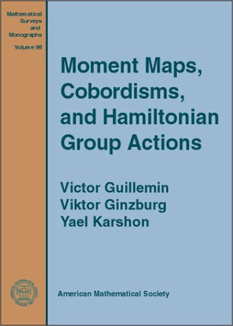 Moment Maps, Cobordisms, and Hamiltonian Group Actions (Mathematical Surveys and Monographys, Vol. 98)