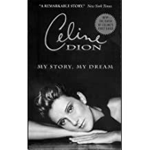 Celine Dion: My Story, My Dream