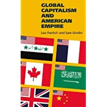 Global Capitalism and American Empire by Leo Panitch (2004-04-01)