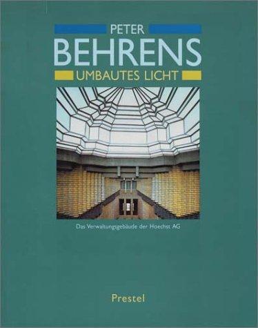Peter Behrens: Umbautes Licht (German Edition)
