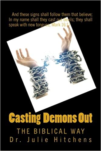 Buy Cast Out Demons: The Bible Way Book Online at Low Prices in