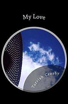 My Love: God-Like by [Crosby, Tarrish]