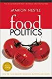 Food Politics: How the Food Industry Influences Nutrition and Health (California Studies in Food and Culture) Paperback – September 30, 2003
