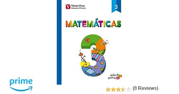 Matematicas 3 3.1-3.2-3.3 Aula Activa - 9788468220505: Amazon.es: Javier Fraile Martin: Libros