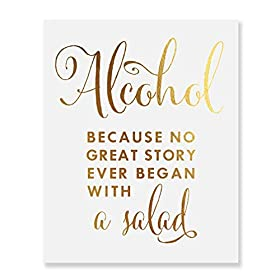 Alcohol Because No Great Story Ever Began With A S...