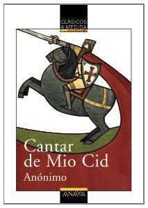 Cantar del Mio Cid  / The Lay of the Cid (Clasicos a Medida) (Spanish Edition)
