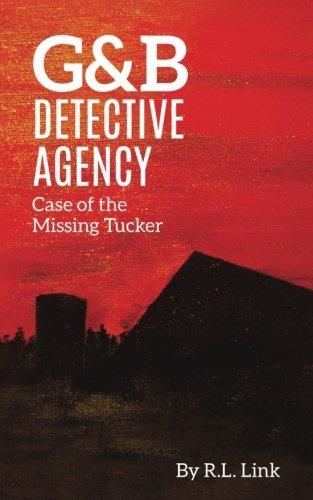 G&B Detective Agency: Case of the Missing Tucker