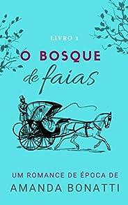 O bosque de faias (Amores na França)