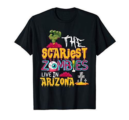 The Scariest Zombies Live In Arizona Costume -