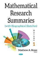 Mathematical Research Summaries With Biographical Sketches, Volume 1 Front Cover